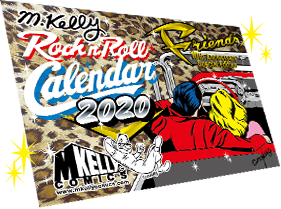 M. Kelly Rock'n Roll Calendar 2020 Friends